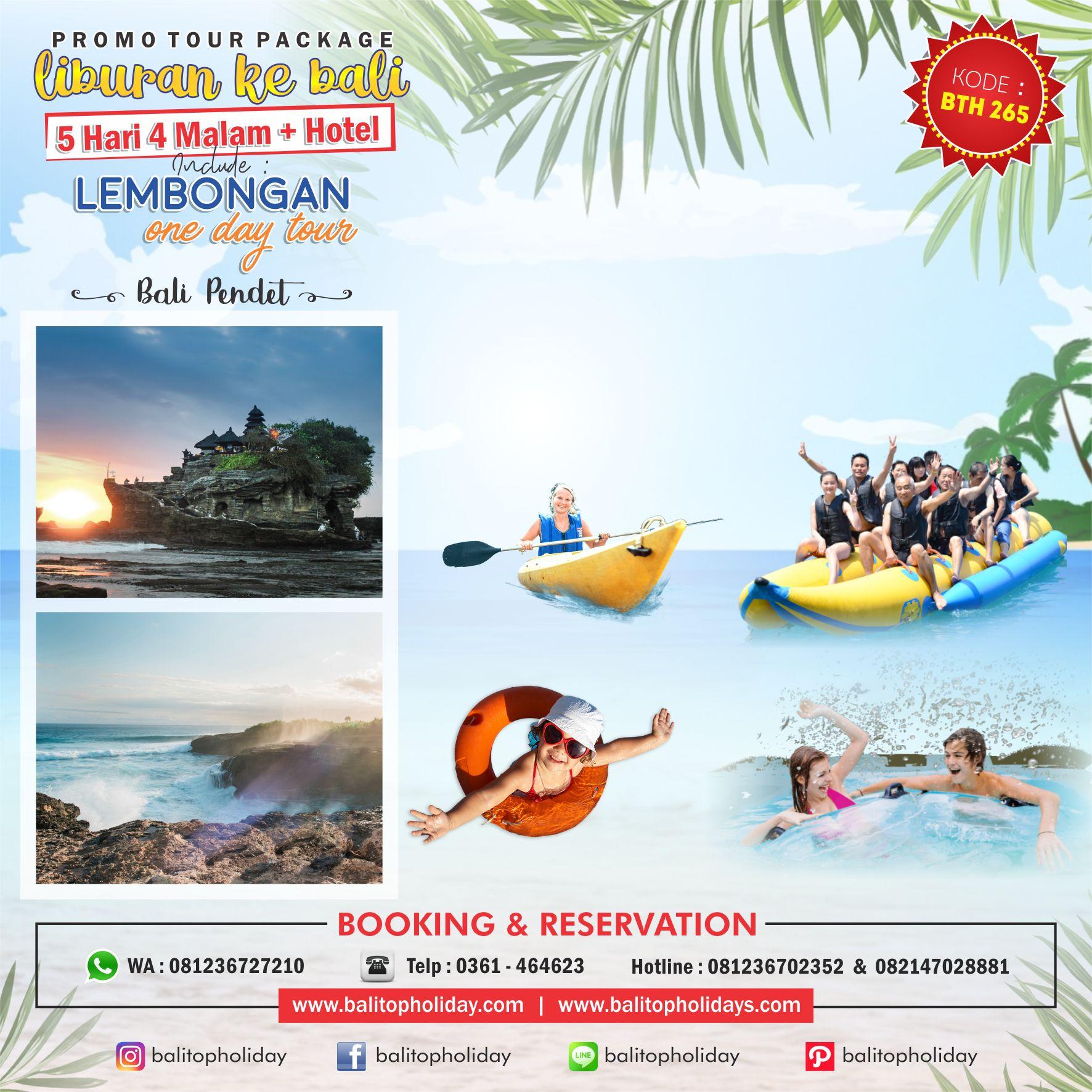 Paket Tour 5 Hari 4 Malam Nusa Lembongan