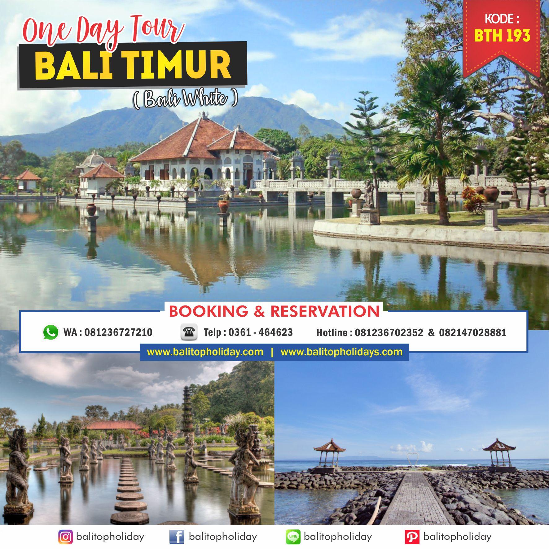 Paket One Day Tour Bali Timur