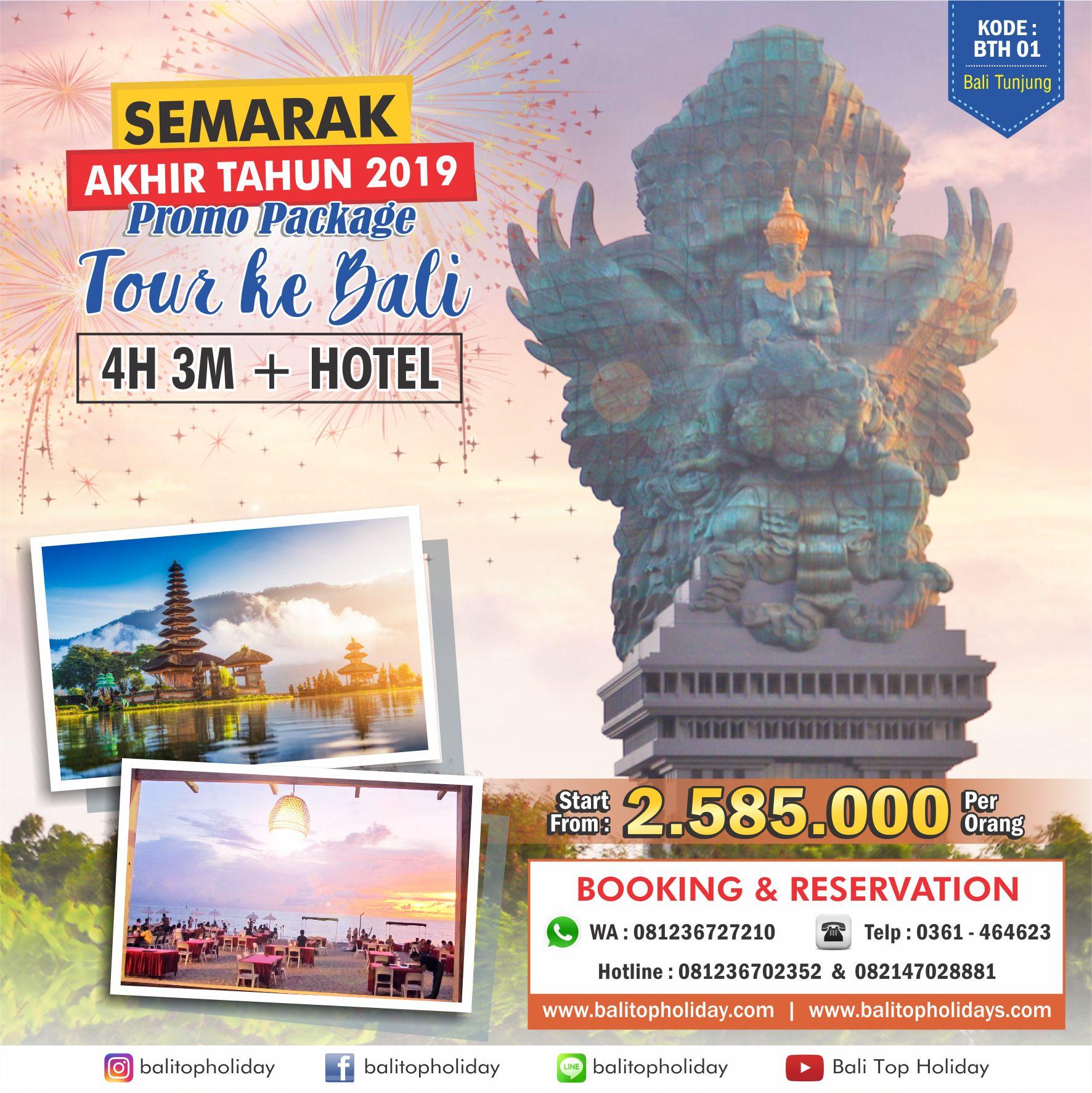 Paket Tour Bali 4H 3M Hotel BTH 01 Akhir tahun 2019