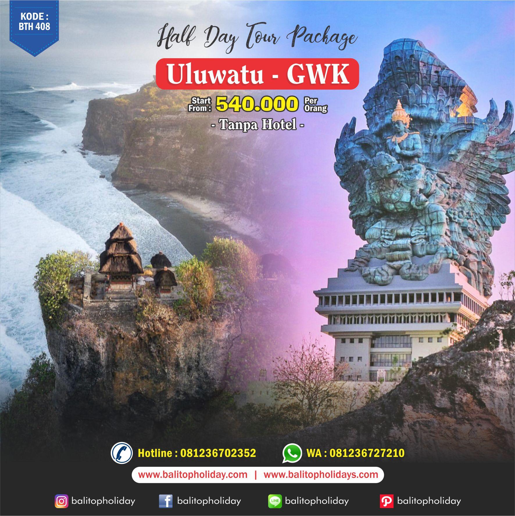 Paket Halfday Tour Uluwatu - GWK BTH 408
