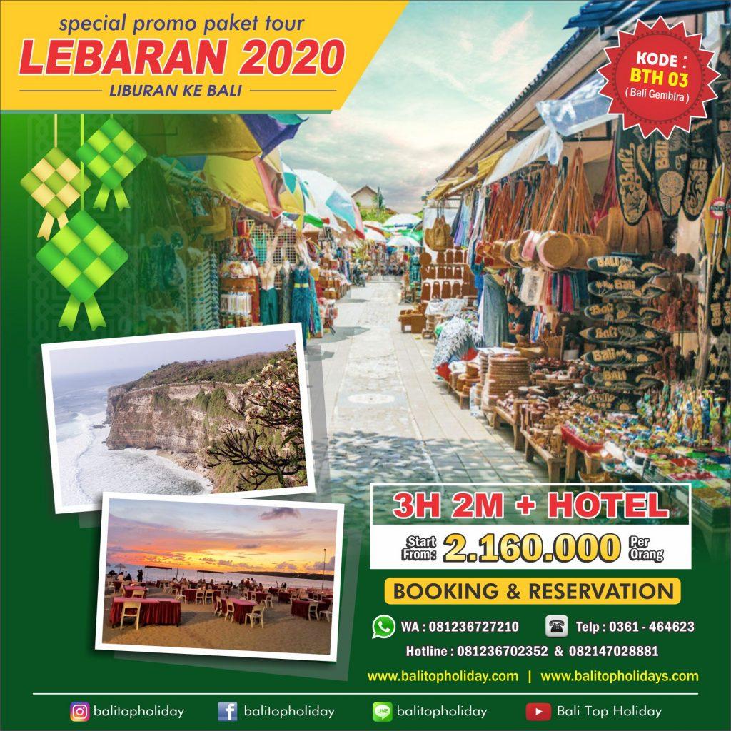 Paket Wisata Lebaran 2020